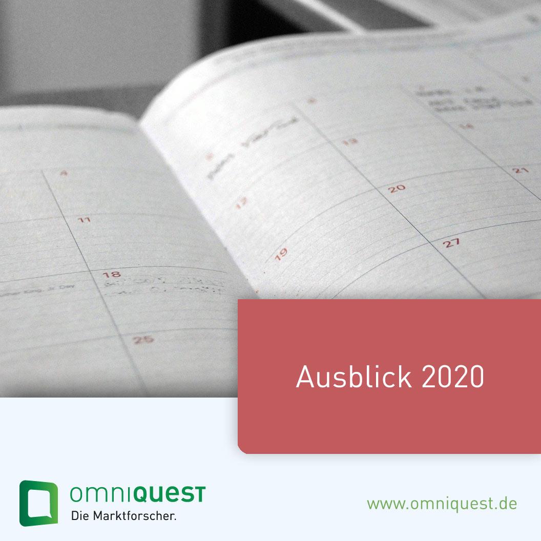Studie Ausblick, Pläne & Neuanschaffungen 2020